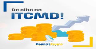 Aproveite a redução do ITCMD até 31 de julho.